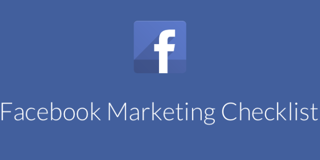 Facebook Marketing Checklist