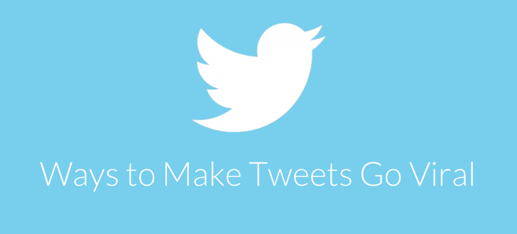 Tweets Going Viral 7 Ways to Make your Tweets Go Viral
