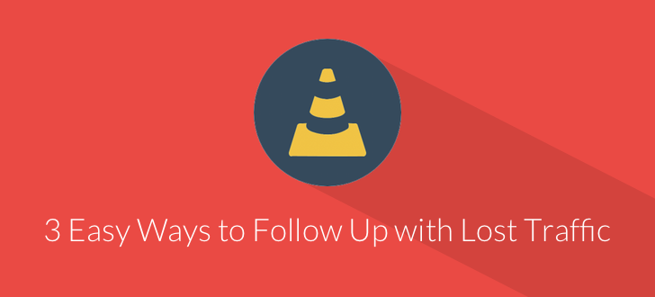 3 Low-Resistance Paths to Follow Up with Customers Who Ditched Your Site