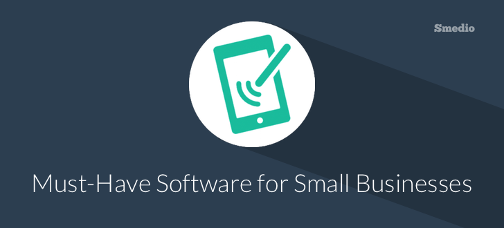 Must-have Software for Small Businesses