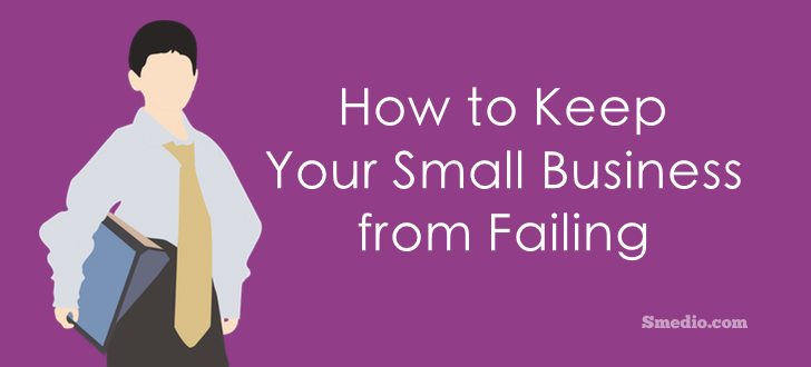 5 Precautions to Keep Your Small Business from Failing