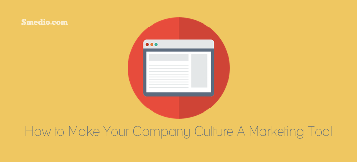 Social Media Marketing Tool How to Make Your Company Culture a Social Media Marketing Tool