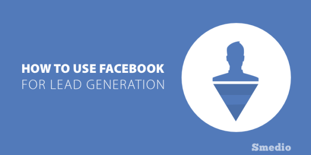 Facebook for Lead Generation