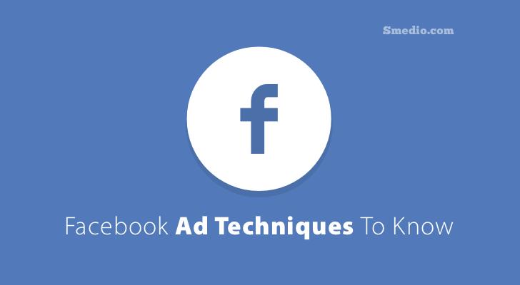 Facebook Advertising Techniques