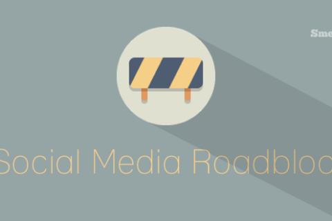 Social Media Roadblocks