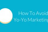 Yo-Yo Marketing